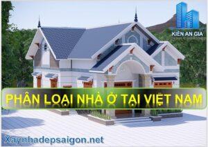 Phân loại nhà ở tại Việt Nam. Nhà ở được phân làm 2 loại nhà chung cư và nhà ở riêng lẻ